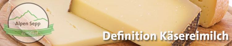 Definition Käsereimilch im Käse Wiki vom Alpen Sepp