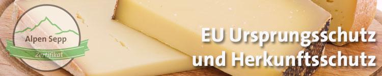 EU Ursprungsschutz und Herkunftsschutz im Käse Wiki vom Alpen Sepp