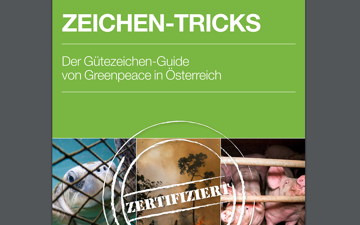 Gütesiegel Tricks Bericht Greenpeace